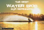 The Best Water Skis for Beginners