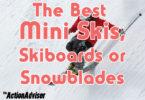 Best Mini Skis Skiboards Snowblades