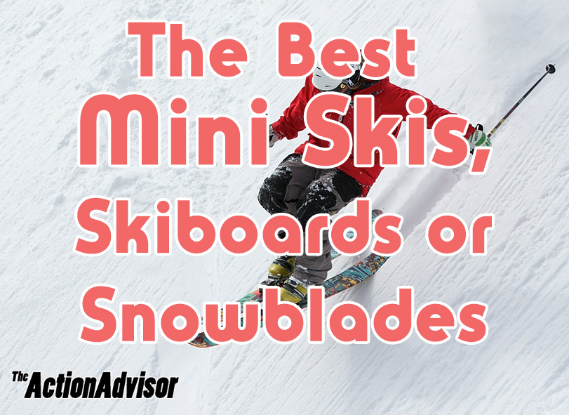 Best Mini Skis Skiboards Snowblades